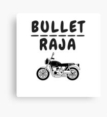 bullet raja Canvas Print
