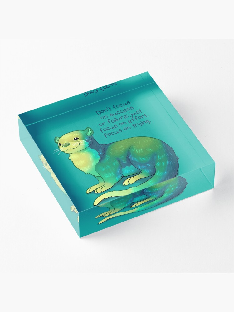 """Alternate view of """"Focus on Trying"""" River Otter Acrylic Block"""