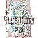 Plus Ultra! - My hero academy Fan art by EntwineTSD