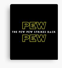 The Pew Pew Strikes Back Canvas Print