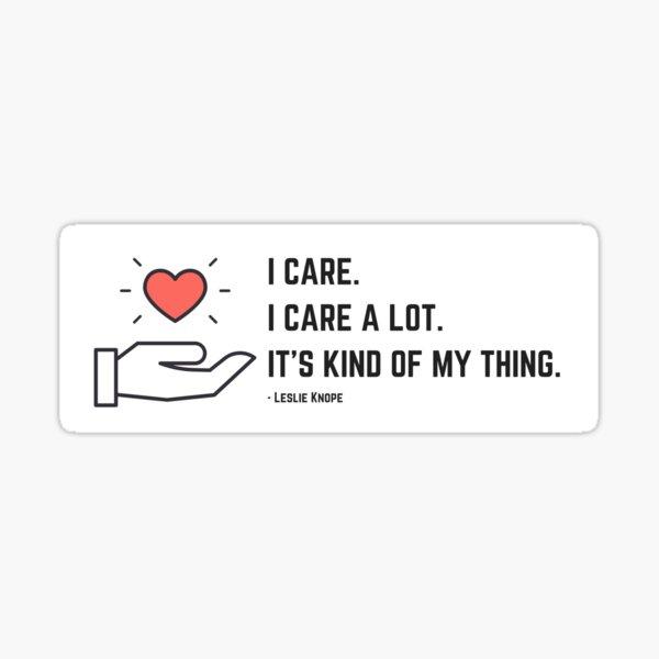 Leslie Knope Cares a Lot Sticker