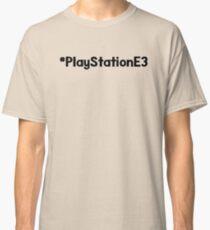 PlayStationE3/#PlayStationE3 Design #E3 Classic T-Shirt