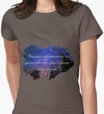 Dreams Are Answers  T-Shirt