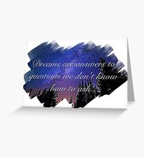Dreams Are Answers  Greeting Card