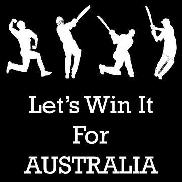 Let's Win It for Australia! by amlpdiu