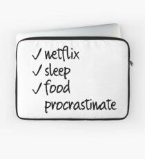 Netflix, Sleep, Food, Procrastinate Laptop Sleeve