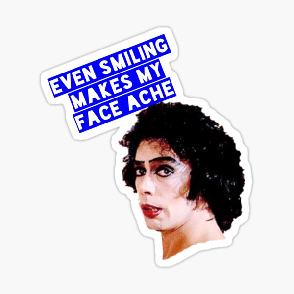 Rocky Horror - Even smiling... Sticker