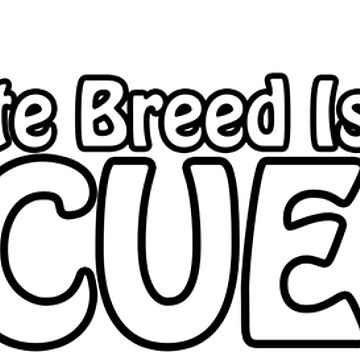 My Favorite Breed is Rescued by Fennic