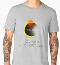 Total Solar Eclipse August 21 2017 Graphic T-Shirt I was there it was totality awesome T-Shirt Men's Premium T-Shirt