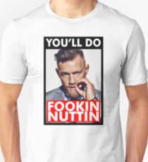 Mcgregor Says Fookin Nuttin T-Shirt