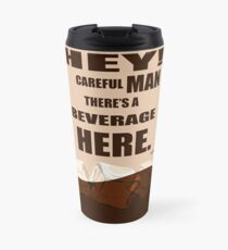 The Big Lebowski movie quote Travel Mug