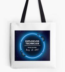 EXPLOSIVES TECHNICIAN Tote Bag