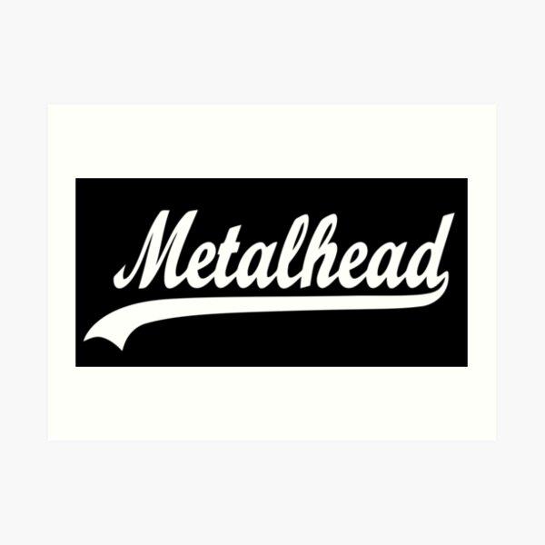 METAL HEAD Art Print