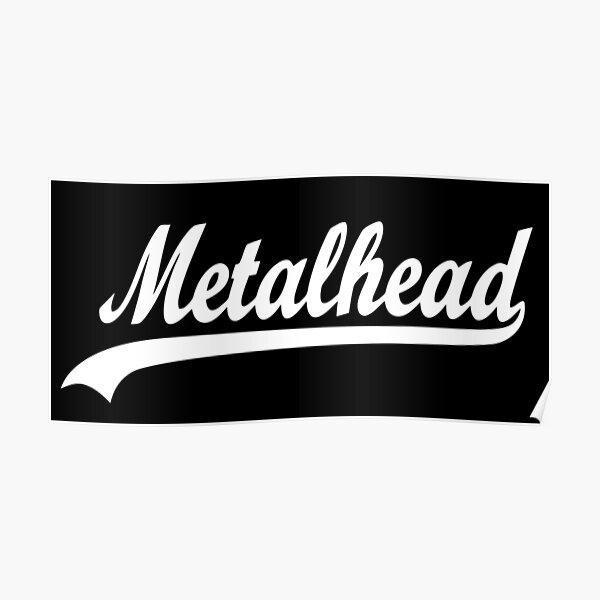 METAL HEAD Poster