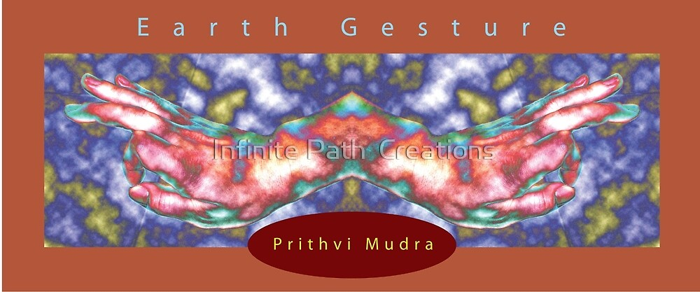 Prithvi (Earth) Mudra (2008) by Shining Light Creations