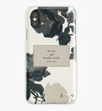 We live and breathe words. - Will Herondale. The Infernal Devices. iPhone Case/Skin