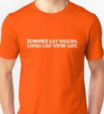 Zombies Eat Brains Looks Like You're Safe Halloween T-Shirt T-Shirt
