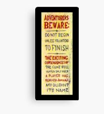 Adventurers Beware  Canvas Print