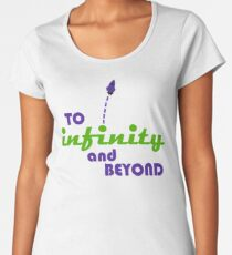 To Infinity And Beyond Women's Premium T-Shirt
