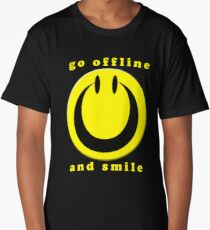 Turn Off and smile :) Long T-Shirt