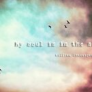 My soul is in the sky - Shakespeare by Silvia Ganora