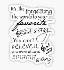 It's like forgetting the words to your favorite song... Sticker