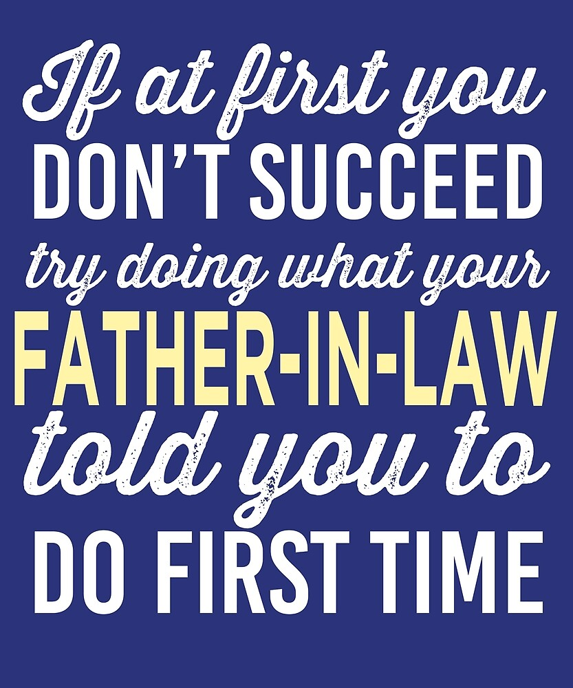 Do It Like Father-in-law Told You  by AlwaysAwesome