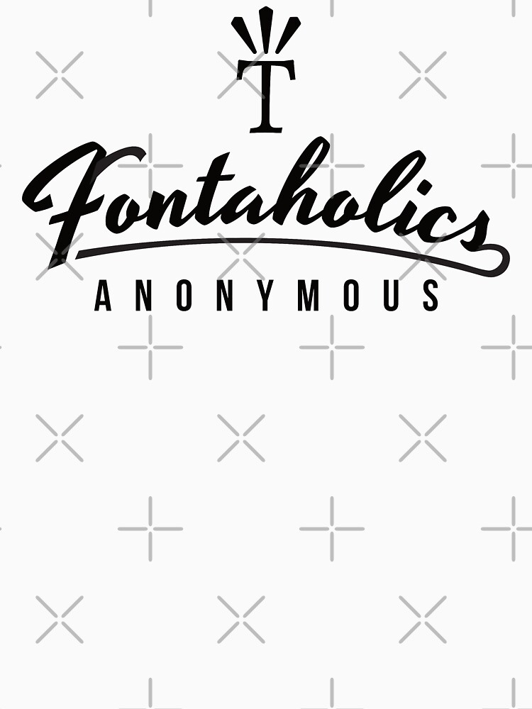 """The Fontaholics Anonymies logo with a Mighty """"T"""" by knappidesign"""