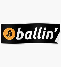 Bitcoin Ballin' Poster