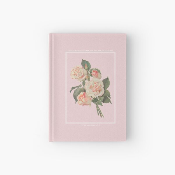 I LIKE IT WHEN YOU SLEEP, FOR YOU ARE SO BEAUTIFUL - YET SO UNAWARE OF IT. Hardcover Journal