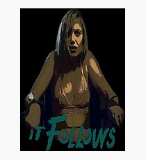 It Follows Photographic Print