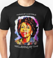 Maxine Waters Portrait - Reclaiming My Time T-Shirt