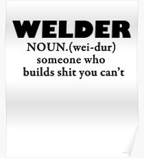 Welder- Noun black Poster