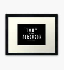 Tony Ferguson Framed Print
