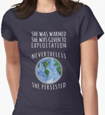 Trotzdem wird Mutter Erde widerstehen und bestehen bleiben Tailliertes T-Shirt