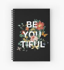 Be You Tiful Spiral Notebook