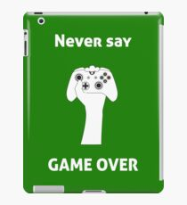 Never Say Game Over Xbox iPad Case/Skin