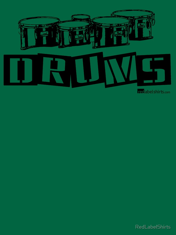 Label Me A Tenor Drum (Black Lettering) by RedLabelShirts