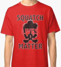 Squatch Lives Matter Classic T-Shirt