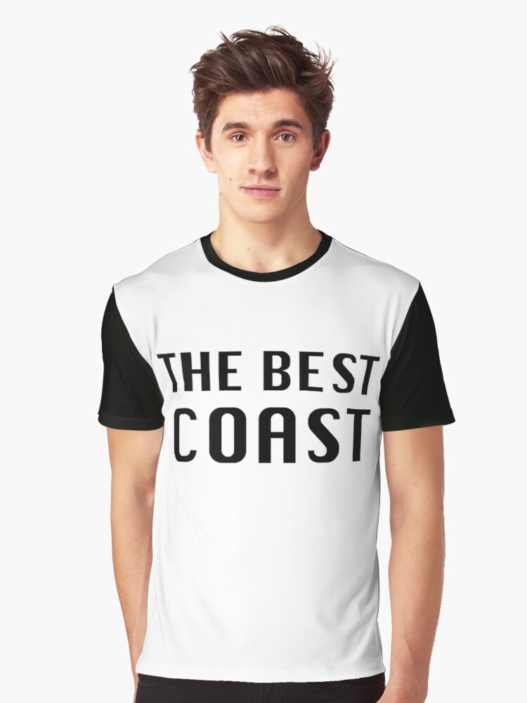 The Best Coast T Shirt Graphic T-Shirt Front