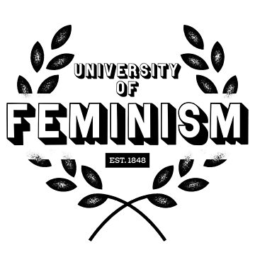 University of Feminism by elizaboss