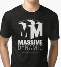 Massive Dynamic – Your World Is Our World Reverse Tri-blend T-Shirt