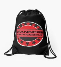 Spanners For President Drawstring Bag