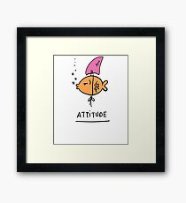 Fish Attitude Framed Print