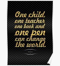 "One child, one teacher...""Malala "" Life Inspirational Quote Poster"