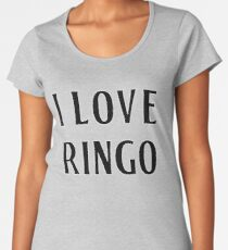 I Love Ringo Women's Premium T-Shirt