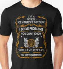 SENIOR QUANTITY SURVEYOR Unisex T-Shirt