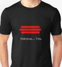Godot - Well Done, Trite Unisex T-Shirt