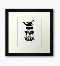 Dark Side of Beer Framed Print