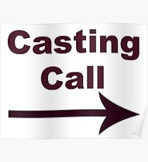 Casting Call Posters